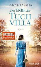 Das Erbe der Tuchvilla / Die Tuchvilla-Saga Bd.3 von Anne Jacobs, UNGELESEN
