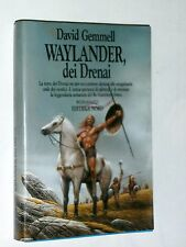WAYLANDER, DEI DRENAI - DAVID GEMMELL - Prima Ed. 1991