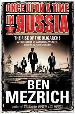 Once Upon a Time in Russia: The Rise of the OligarchsA True Story of-ExLibrary