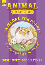 Very Good, A Medal For Poppy (Animal Crackers), Impey, Rose, Book