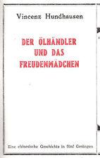 Der Ölhändler und das Freudenmädchen -Eine chinesische Geschichte - V.Hundhausen