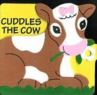 Cuddles the Cow (Animal Pal Books) by Playmore Inc.  <br/> by no-author   Foam Book