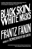Black Skin, White Masks, Paperback by Fanon, Frantz; Philcox, Richard (TRN), ...