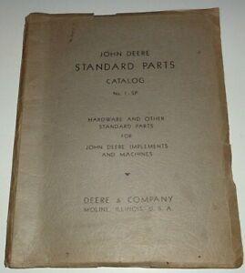 John Deere Standard Parts Catalog No. 1-SP Manual Catalog JD ORIGINAL! 9/47