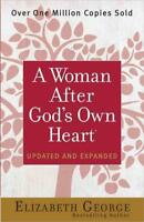 A WOMAN AFTER GOD'S OWN HEART - GEORGE, ELIZABETH - NEW PAPERBACK BOOK