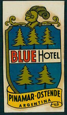 BLUE Hotel old luggage label PINAMAR OSTENDE Argentina