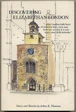 Arline K THOMSON / Discovering Elizabethan London First Edition 1994