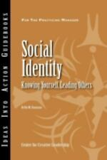 J-B CCL (Center for Creative Leadership): Social Identity : Knowing Yourself,...
