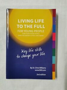 Living Life to the Full For Young People by Dr Chris Williams