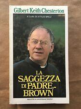La saggezza di padre Brown - Gilbert Keith Chesterton - Rizzoli - 1986