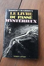 1973 Le livre du passé mystérieux Charroux magie mystère Colomb sorcellerie