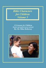 Bible Characters for Children Vol. 5 - KJV - Sunday School Lessons