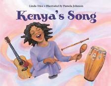 Kenya's Song by Linda Trice (2013, Paperback)