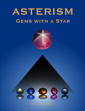 *** Das absolut ultimative Edelstein-Fachbuch: ASTERISM – Gems with a Star ***