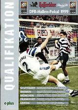 1999 DFB-Hallen-Pokal Qu. in Stuttgart, Bremen, München, Frankfurt, Leipzig