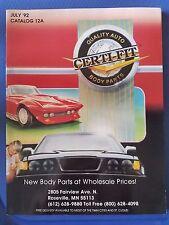 CERTI-FIT Quality Auto Body Parts Catalog - July 1992