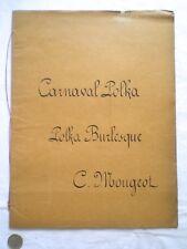 ANCIENNE PARTITION MANUSCRITE CARNAVAL POLKA BURLESQUE PAR C. MOUGEOT