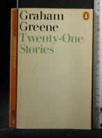 TWENTY-ONE STORIES. Graham Greene. Penguin.