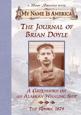 The Journal Of Brian Doyle: Greenhorn on an Alaskan Whaling ShipThe-ExLibrary
