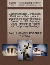 Bethlehem Steel Corporation, Petitioner, V. Pennsylvania, Department Of Envir...