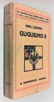 Emil Ludwig Guglielmo II Mondadori 1927