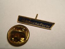 PIN'S La Blanche Porte