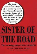 Sister of the Road: The Autobiography of Box-Car Bertha (Paperback or Softback)
