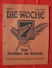 DIE WOCHE - Sonderheft: DEM ANDENKEN DER KAISERIN (1921)