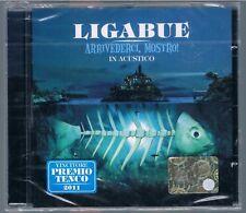 LIGABUE ARRIVEDERCI MOSTRO! IN ACUSTICO CD  SIGILLATO!!!