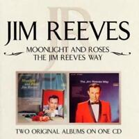 Jim Reeves : Moonlight and Roses/the Jim Reeves Way CD (2004) ***NEW***