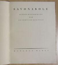 Savonarole: Scènes historiques par le Comte de Gobineau, 1923, signiert
