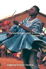 The Performance Arts in Africa ed Francis Harding 2002 S/C VG
