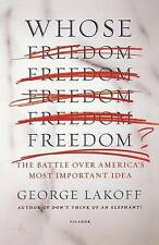 Very Good, Whose Freedom?, Lakoff, George, Book