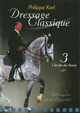 DVD Dressage Classique : Philippe Karl - Vol 3