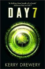 Day 7: A Tense, Timely, Reality TV Thriller That Will Keep You On The Edge Of Your Seat by Kerry Drewery (Paperback, 2017)