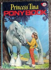 Princess Tina Pony Book 1973 Hardcover