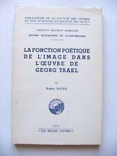 ROBERT ROVINI : LA FONCTION POÉTIQUE DE L'IMAGE DANS L'OEUVRE DE TRAKL / 1971