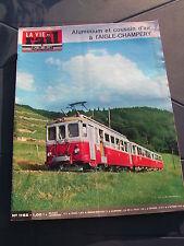 vie du rail 1968 1162 OTTROTT ERSTEIN Aigle Champery LE RAINCY MONTFERMEIL Ollon