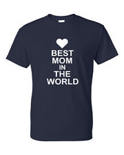 BEST MOM IN THE WORLD  Mothers Day I Love mom Cute Heart Cute Unisex T-Shirt