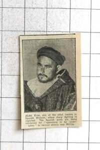 1924 Abdul Krim One Of The Rebel Leaders In Spanish Morocco