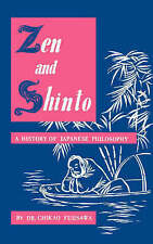 Zen and Shinto: A History of Japanese Philosophy, Fujisawa, Chikao, Used; Very G