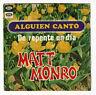 "Matt MONRO Vinyl 45T RPM 7"" ALGUIEN CANTO -DE REPENTE UN DIA -CAPITOL 2318  RARE"