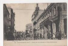 Salonique 1917, Place de la Liberte et Rue Venizelon Postcard, B421