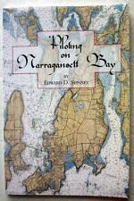 EDWARD D SPINNEY PILOTING NARRAGANSETT BAY HISTORY OF MARINE PILOTING RHODE ISL