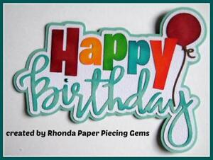 HAPPY BIRTHDAY party  title  scrapbook premade paper piecing by Rhonda
