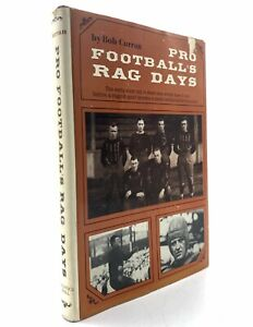 Pro Football's Rag Days Bob Currran American Football Early History