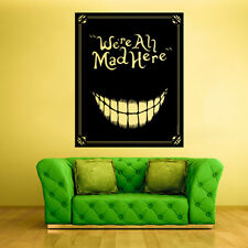 Wall Decal Vinyl Sticker Decor Art We're All Mad Here Alice Cat (Z1133)