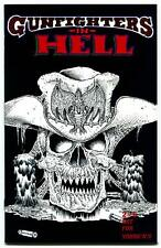 GUNFIGHTERS IN HELL NO. #2 2ND PRINT (VF) UNREAD