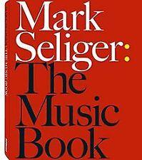 The Music Book von Mark Seliger | Buch | Zustand sehr gut