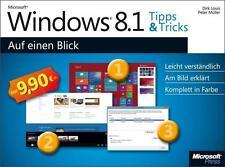 Windows 8.1 Tipps und Tricks auf einen Blick von Peter Müller und Dirk Louis (2013, Gebundene Ausgabe)